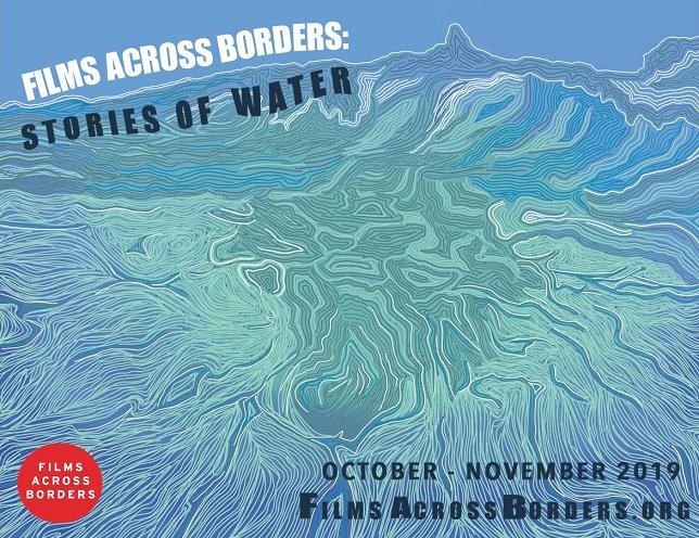 Films Across Borders: Stories of Water - Opening Night